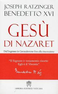 """libro del papa Benedetto XVI, """"Gesù di Nazareth"""""""