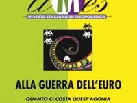 """""""Alla guerra dell'euro"""": a La Sapienza di Roma un dibattito promosso da Limes"""