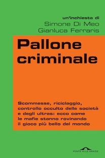 pallone criminale di Ferraris e DiMeo