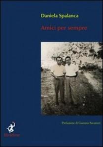 """""""Amici per sempre"""" di Daniela Spalanca"""