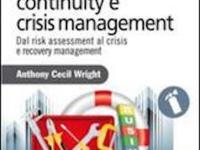 Manuale di business continuity e crisis management: pubblicato il libro dell'ing. Wright