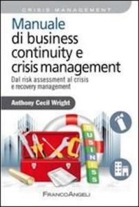 Manuale di Business Continuity e Crisis Management