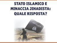 """A Roma il convegno """"Stato islamico e minaccia jihadista: quale risposta?"""""""