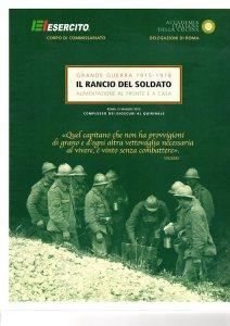 Grande Guerra 1915-1918. Il rancio del soldato. L'alimentazione al fronte e a casa