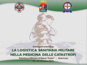 La logistica militare nella medicina delle catastrofi